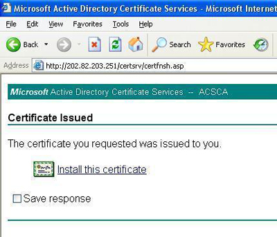 Install the newly requested certificate.