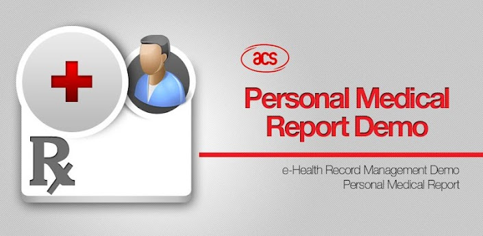 ACS Android App - ACS-Personal Medical Report Demo